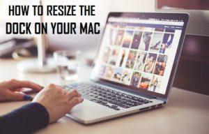 Cómo cambiar el tamaño del Dock en tu Mac
