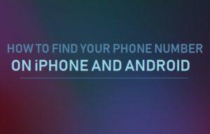 Cómo encontrar su número de teléfono en iPhone y Android