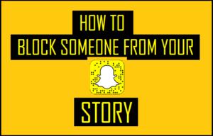 Cómo bloquear a alguien de su historia de Snapchat