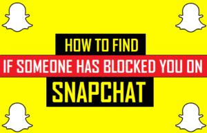 Cómo saber si alguien te ha bloqueado en Snapchat