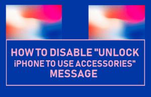 Cómo desactivar el mensaje «Desbloquear el iPhone para utilizar accesorios