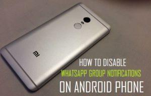 Cómo desactivar las notificaciones de grupo de WhatsApp en un teléfono Android