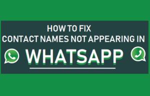 Cómo corregir los nombres de contactos que no aparecen en WhatsApp
