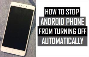 Cómo evitar que el teléfono Android se apague automáticamente