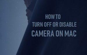 Cómo apagar o desactivar la cámara en Mac