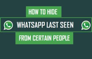 Cómo ocultar la última vez que se vio a determinadas personas