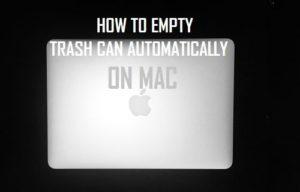 Cómo vaciar la papelera automáticamente en el Mac