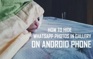 Cómo ocultar las fotos de WhatsApp en la galería del teléfono Android