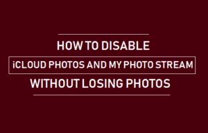 Cómo deshabilitar las fotos de iCloud y mi secuencia de fotos sin perder fotos