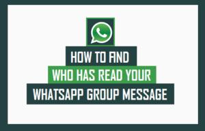 Cómo encontrar quién ha leído su mensaje en el grupo WhatsApp