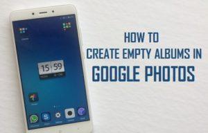 Cómo crear álbumes vacíos en Google Photos