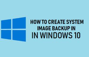 Cómo crear una copia de seguridad de la imagen del sistema en Windows 10