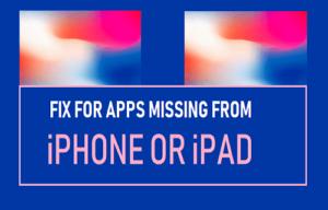 Fijar para las aplicaciones que faltan de iPhone o iPad