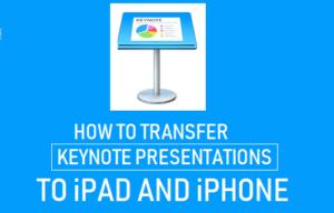 Cómo transferir las presentaciones de Keynote a iPad o iPhone