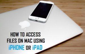 Cómo acceder a los archivos en Mac usando iPhone o iPad