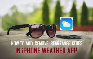 Cómo añadir, eliminar y reorganizar ciudades en la aplicación meteorológica de iPhone