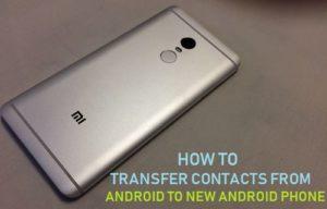 Cómo transferir contactos de Android a un nuevo teléfono Android