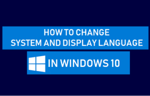 Cómo cambiar de idioma en Windows 10