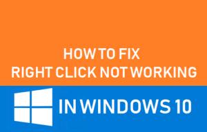 Cómo corregir el clic con el botón derecho del ratón que no funciona en Windows 10
