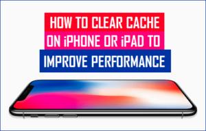 Cómo borrar la caché en el iPhone y el iPad