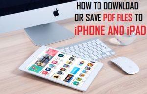 Cómo descargar archivos PDF a iPhone o iPad