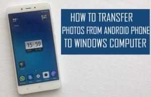 Cómo transferir fotos del teléfono Android al ordenador