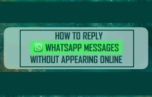 Cómo responder a los mensajes de WhatsApp sin aparecer en línea