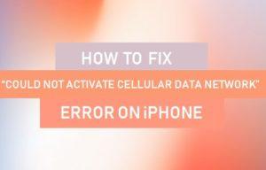 Cómo solucionar el error «No se pudo activar la red de datos celular» en el iPhone