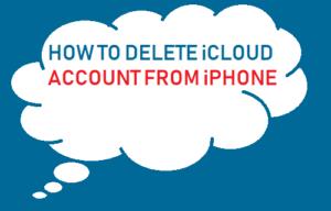 Cómo eliminar una cuenta de iCloud desde el iPhone