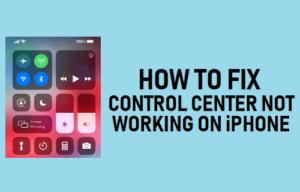 Cómo corregir el Centro de control que no funciona en el iPhone