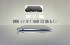 Cómo encontrar la dirección IP del router en Mac