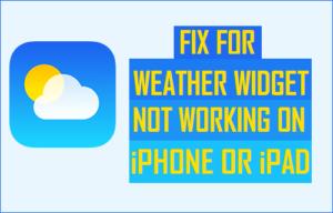 Fijar para el tiempo Widget no funciona en el iPhone o iPad