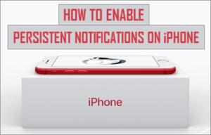 Cómo habilitar las notificaciones persistentes en el iPhone
