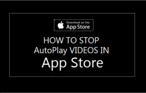 Cómo detener la reproducción automática de vídeos en App Store en iPhone