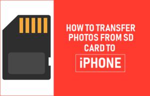 Cómo transferir fotos de la tarjeta SD al iPhone