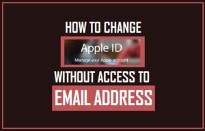 Cómo cambiar el ID de Apple sin acceso a la dirección de correo electrónico