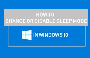 Cómo cambiar o desactivar el modo de reposo en Windows 10