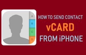 Cómo enviar la vCard de contacto desde el iPhone