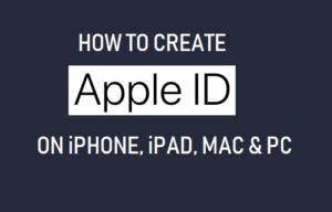 Cómo crear un ID de Apple en iPhone, iPad, Mac y PC
