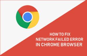Cómo corregir un error de red en el navegador Chrome