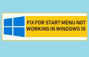 Corrección para el menú Inicio que no funciona en Windows 10