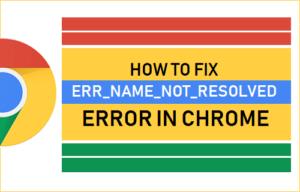 Cómo corregir un error de nombre de error no resuelto Error en Chrome