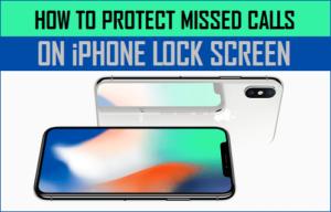 Cómo proteger las llamadas perdidas en la pantalla de bloqueo del iPhone