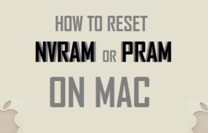 Cómo reiniciar la NVRAM o PRAM en Mac
