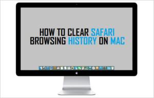 Cómo borrar el historial de navegación de Safari en Mac