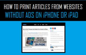 Cómo imprimir artículos desde sitios web sin anuncios en el iPhone o iPad