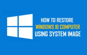 Cómo restaurar un equipo con Windows 10 usando la imagen del sistema