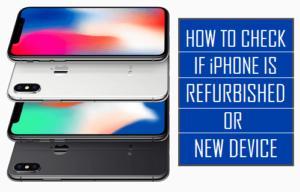 Cómo saber si el iPhone es reacondicionado o nuevo