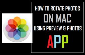 Cómo girar fotos en Mac usando la vista previa y la aplicación Fotos