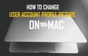 Cómo cambiar la imagen del perfil de la cuenta de usuario en Mac